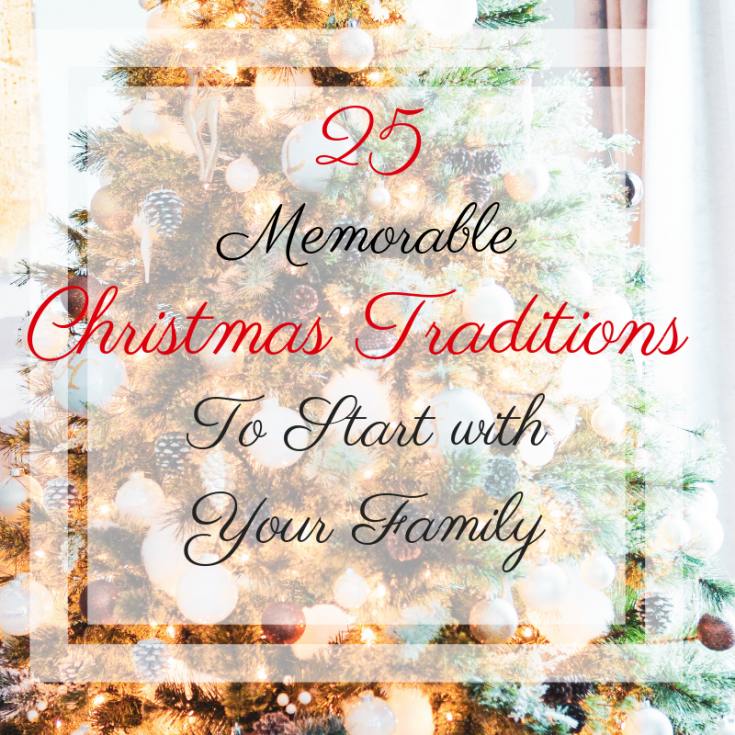25 Memorable Christmas Traditions to Start with your family cover photo