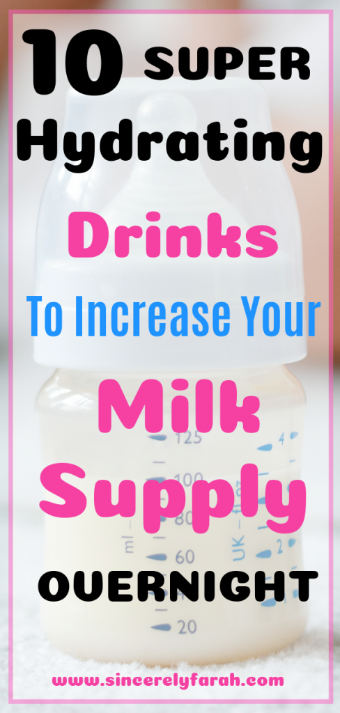 Pinteresr Image of How to Increase Your Milk Supply Fast with these 10 drinks